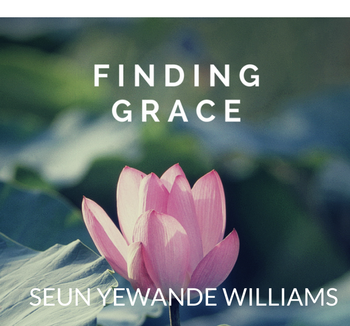 My Journey to Finding Grace