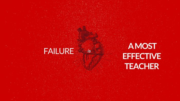 failure is a most effective teacher