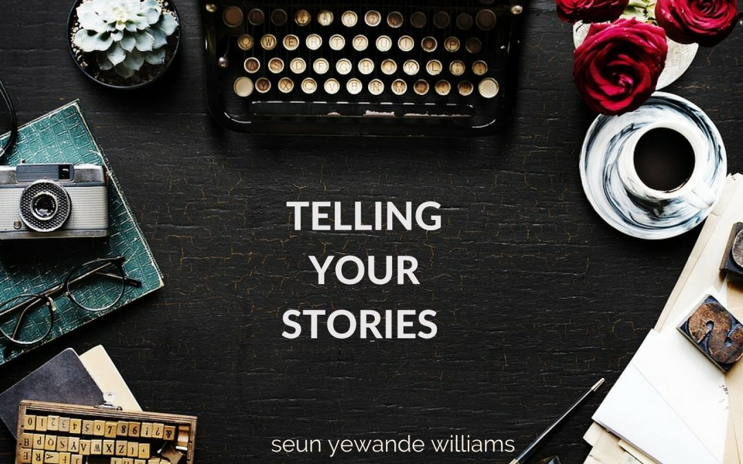we all have a story to tell – 3 ways to discover it