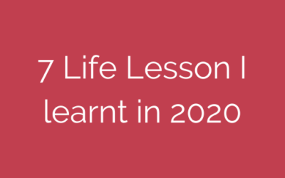 7 life lesson I learnt in 2020